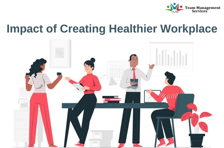 Healthier Workplace